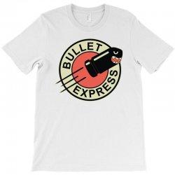 bullet express T-Shirt | Artistshot