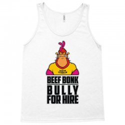 bully for hire Tank Top | Artistshot