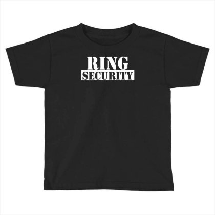 Ring Security Toddler T-shirt Designed By Toldo
