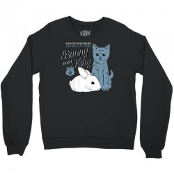 bunny and kitty Crewneck Sweatshirt | Artistshot