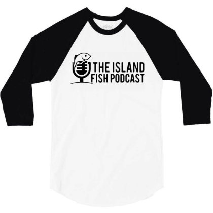 Podcast 3/4 Sleeve Shirt Designed By Delicous
