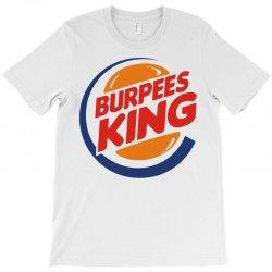 burpees king T-Shirt | Artistshot