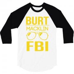 burt macklin fbi 3/4 Sleeve Shirt | Artistshot