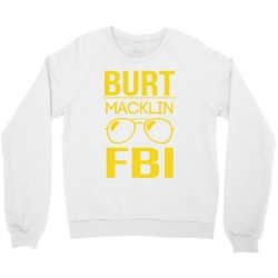 burt macklin fbi Crewneck Sweatshirt | Artistshot