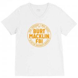 burt macklin, fbi V-Neck Tee | Artistshot