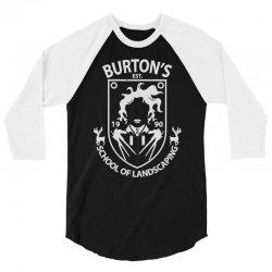 burton's school of landscaping 3/4 Sleeve Shirt   Artistshot