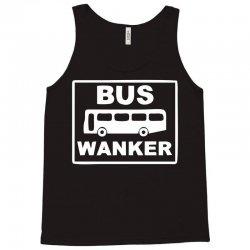bus wanker Tank Top | Artistshot