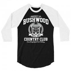 bushwood country club (2) 3/4 Sleeve Shirt   Artistshot