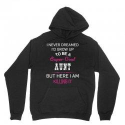 i am killing it aunt Unisex Hoodie | Artistshot