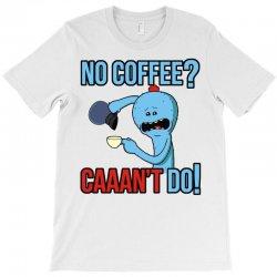 caaan't do! T-Shirt | Artistshot