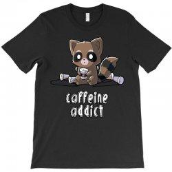 caffeine addict (2) T-Shirt   Artistshot