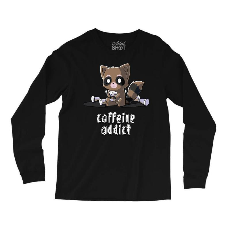 Caffeine Addict (2) Long Sleeve Shirts   Artistshot