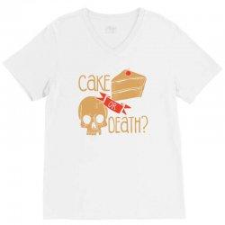 cake or death V-Neck Tee | Artistshot