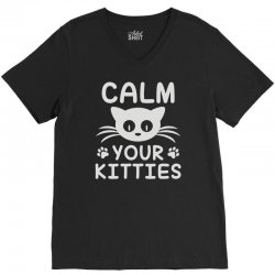 calm you kitties V-Neck Tee | Artistshot