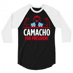 camacho for president 3/4 Sleeve Shirt | Artistshot