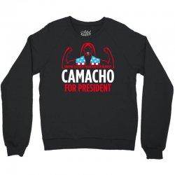 camacho for president Crewneck Sweatshirt | Artistshot