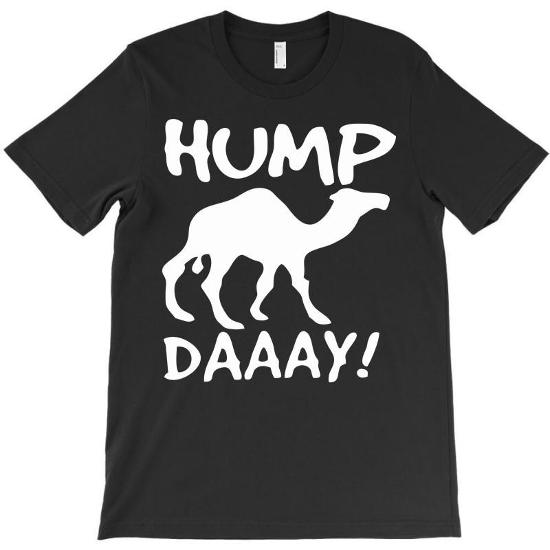 Camel Hump Day T-shirt | Artistshot