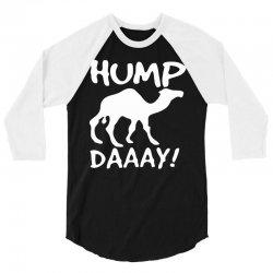 camel hump day 3/4 Sleeve Shirt | Artistshot