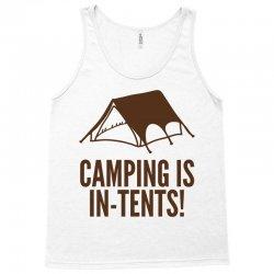 camping is in tents (2) Tank Top | Artistshot