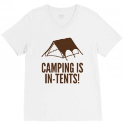 camping is in tents (2) V-Neck Tee | Artistshot