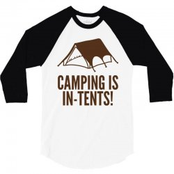 camping is in tents (2) 3/4 Sleeve Shirt | Artistshot
