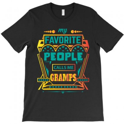 My Favorite People Calls Me Gramps T-shirt Designed By Designbycommodus
