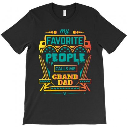 My Favorite People Calls Me Granddad T-shirt Designed By Designbycommodus