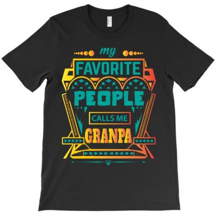 My Favorite People Calls Me Grandpa T-shirt Designed By Designbycommodus
