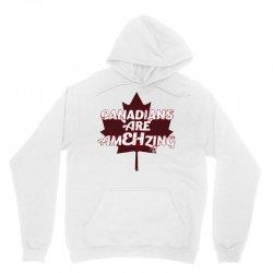 canadians are amehzing Unisex Hoodie | Artistshot