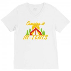 camping is in tents V-Neck Tee   Artistshot