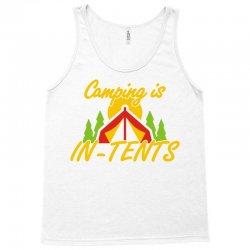 camping is in tents Tank Top   Artistshot