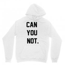 can you not Unisex Hoodie | Artistshot