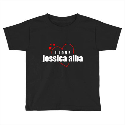 I Love Jessica Alba Toddler T-shirt Designed By Word Power