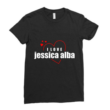 I Love Jessica Alba Ladies Fitted T-shirt Designed By Word Power