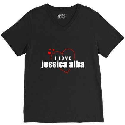 I Love Jessica Alba V-neck Tee Designed By Word Power