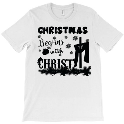 Christmas Begins With Christ T-shirt Designed By Bettercallsaul