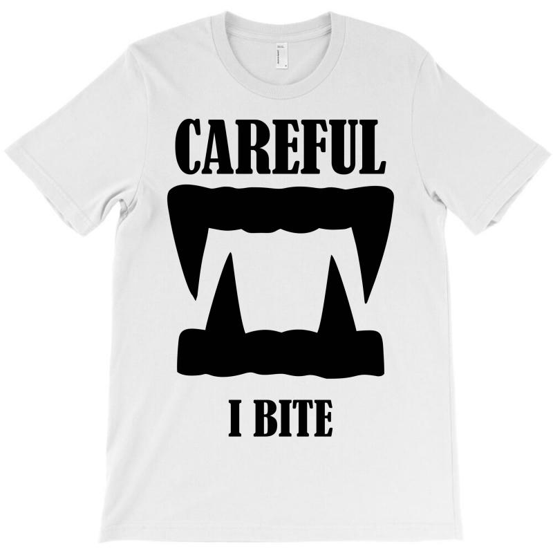 Careful I Bite Halloween M T-shirt | Artistshot