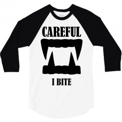 careful i bite halloween m 3/4 Sleeve Shirt | Artistshot
