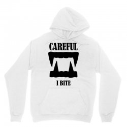 careful i bite halloween m Unisex Hoodie | Artistshot
