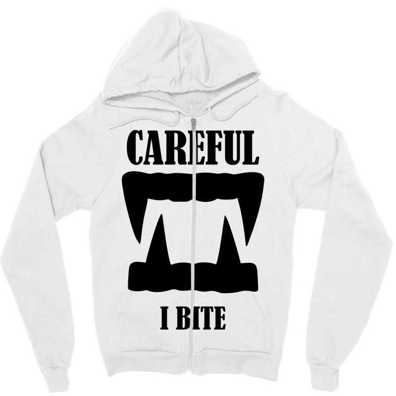 Careful I Bite Halloween M Zipper Hoodie | Artistshot