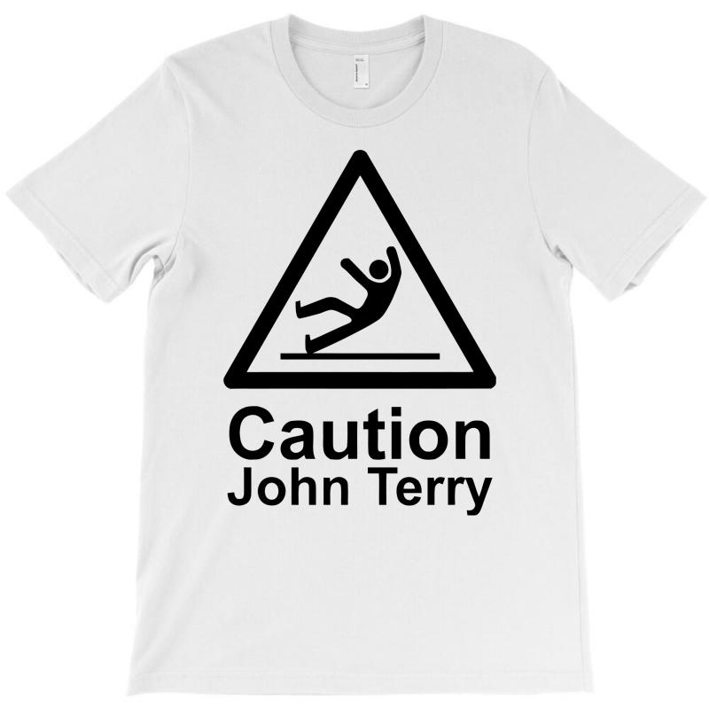Caution John Terry T-shirt | Artistshot
