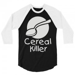 cereal killer (3) 3/4 Sleeve Shirt | Artistshot