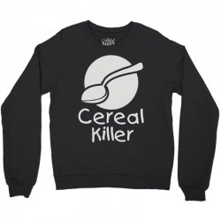 cereal killer (3) Crewneck Sweatshirt | Artistshot