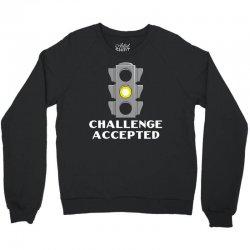 challenge accepted stoplight Crewneck Sweatshirt   Artistshot