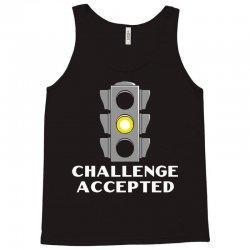 challenge accepted stoplight Tank Top   Artistshot