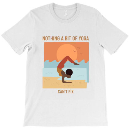 Nothing A Bit Of Yoga T-shirt Designed By Perfect Designers