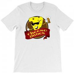 cheese dudes restaurant T-Shirt | Artistshot