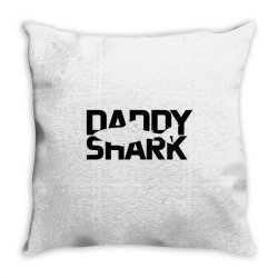 Daddy Shark Throw Pillow | Artistshot
