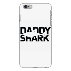 Daddy Shark iPhone 6 Plus/6s Plus Case | Artistshot