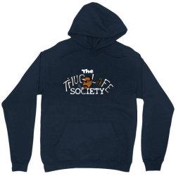 funny the thiug life society Unisex Hoodie   Artistshot